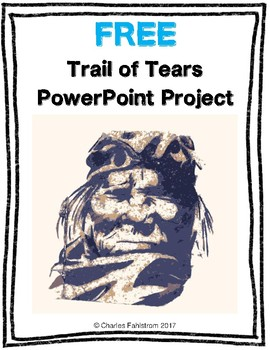 FREE Trail of Tears PowerPoint Project