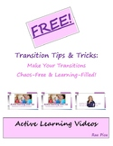 FREE Transition Tips & Tricks: Make Transitions Chaos-Free & Learning-Filled!