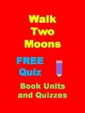 Walk Two Moons Free Quiz