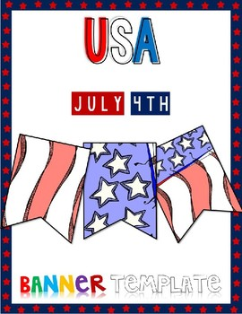 FREE USA July 4th Banner - Pennant Power Point Editable Template