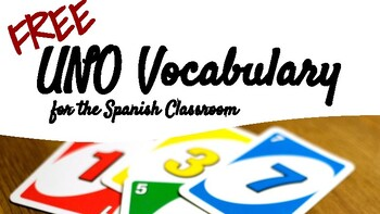 FREE UNO Vocabulary for the Spanish Classroom