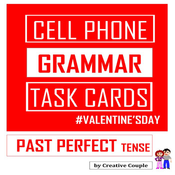 FREE VALENTINE'S DAY Grammar Task Cards! - PAST PERFECT TENSE!