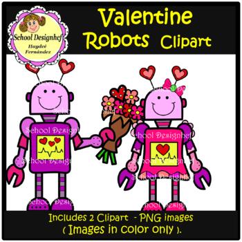 FREE Valentine Robots Clip Art  -  FREEBIE !!  (School Design)