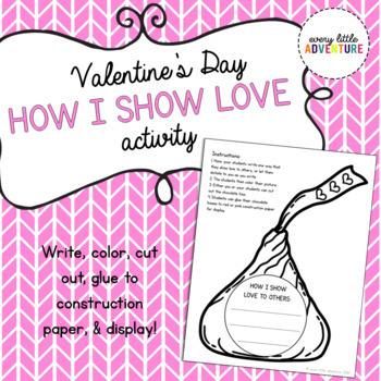 "FREE Valentine's Day ""How I Show Love"" Activity"