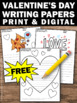 FREE Valentine's Day Writing Papers for Literacy Center Cr