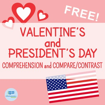 FREE Valentine's and President's Day Comprehension and Compare and Contrast