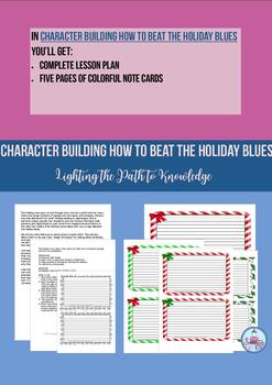Building Character: How to Beat the Holiday Blues (5-8)