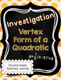 Vertex Form of a Quadratic Investigation