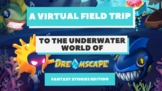 FREE Virtual Field Trip with Dreamscape - Fantasy Stories Edition