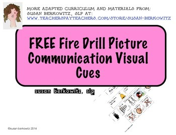 FREE Visual Cues for Fire Drills for Autism Special Education AAC Users