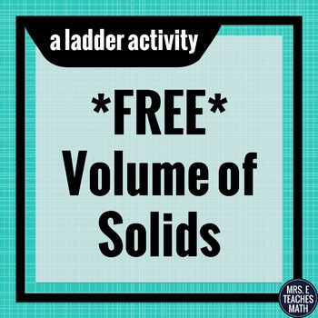 Volume of Solids Ladder Activity