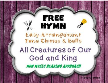 FREE WORSHIP HYMN Easy Tone Chimes & Bells ALL CREATURES OF OUR GOD AND KING