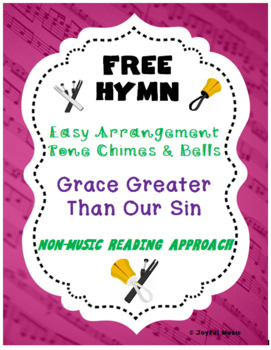 FREE WORSHIP HYMN Easy Tone Chimes & Bells GRACE GREATER THAN OUR SIN