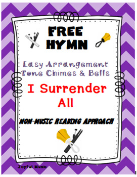FREE WORSHIP HYMN Easy Tone Chimes & Bells I SURRENDER ALL