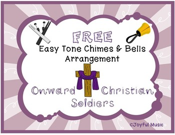 FREE WORSHIP HYMN Easy Tone Chimes & Bells ONWARD CHRISTIAN SOLDIERS