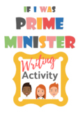 WRITING ACTIVITY - If I was Prime Minister