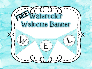 FREE Watercolor Welcome Banner