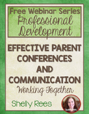 FREE Webinar Handout: Effective Parent Conferences and Com