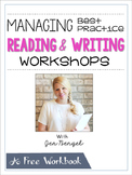 FREE Webinar Workbook: Managing Best Practice Reading and Writing Workshops