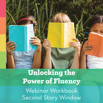 FREE Webinar Workbook: Unlocking the Power of Fluency
