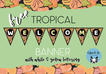 FREE Welcome Banner - Tropical Theme