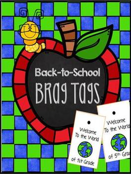 FREE ~  Brag Tags Welcome to the World of __ Grade
