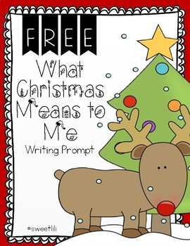 FREE What Christmas Means to Me Writing