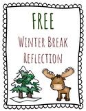 FREE Winter Break Reflection