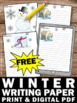 FREE Printable Winter Creative Writing Papers for Literacy