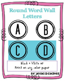 FREE Word Wall Letters- Round