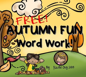 FREE Word Work for Fun (Make a Word): AUTUMN FUN! (Fall Activity)