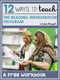 FREE Workbook: 12 Ways to Teach the Reading Intervention Program