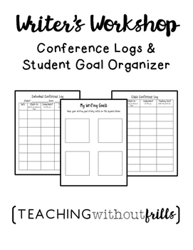 FREE! Writer's Workshop Conference Logs and Student Goal Organizer
