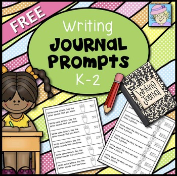 FREE Writing Journal Prompts for Kindergarten, First and Second
