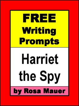 FREE Writing Prompts for Harriet the Spy