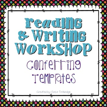 FREE Reading & Writing Workshop Conferring Documents/Templates
