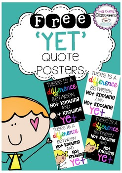 FREE 'Yet' Quote Posters