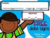 FREE calendar date signs