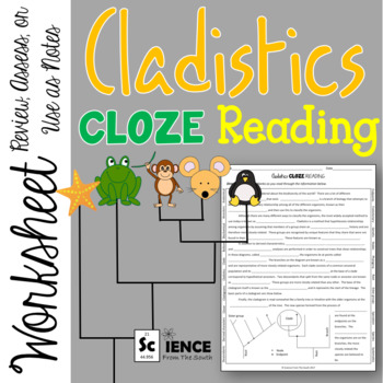 Cladistics CLOZE Reading Worksheet for Notes, Review, or Assessment