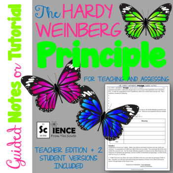 The Hardy Weinberg Principle Guided Notes or Tutorial for Teaching and Assessing
