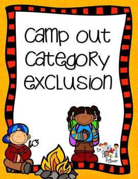 Camp Out Category Exclusion