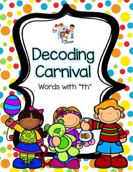 """Decoding Carnival - Words with """"th"""""""