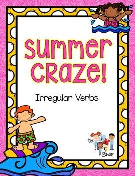 Summer Craze: Irregular Verbs