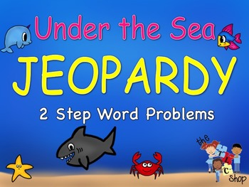 Under the Sea - 2-step Word Problems