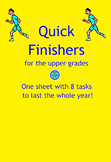 Quick Finishers- 1 sheet, 8 tasks, lasts all year