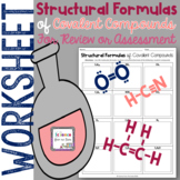 Structural Formulas of Covalent Compounds Worksheet for Review or Assessment