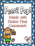 Pencil Pop! - Double Final Consonants