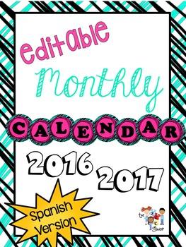 Editable Monthly Calendars 2016-2017 *SPANISH VERSION*