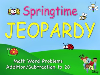 Springtime Jeopardy: Math Word Problems