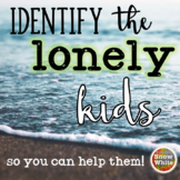 Anti-bullying Friendship and Seating Survey ~ Identify Lonely Kids